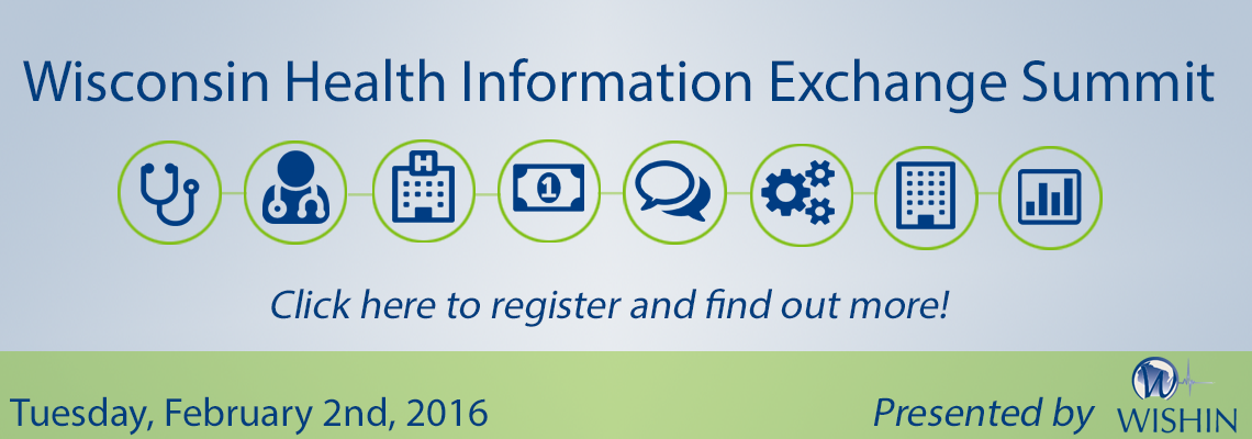 Join us for the 2016 Wisconsin HIE Summiy